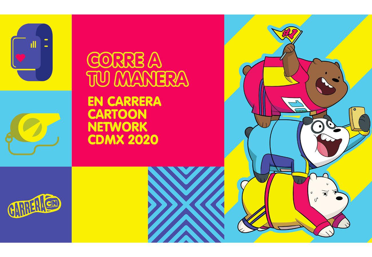 Carrera Cartoon Network Regresa A La Ciudad De Mexico 26 De Abril Conexion 360
